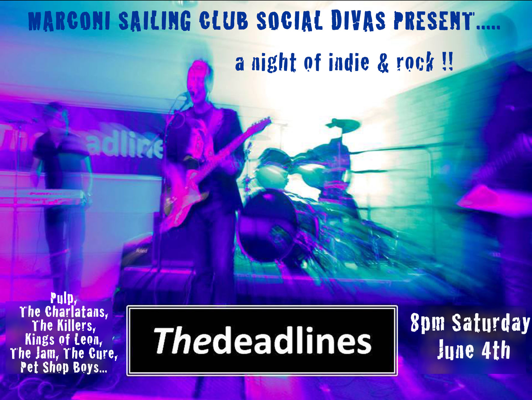 The Deadlines will be playing indie rock covers at MSC on Saturday June 4th.